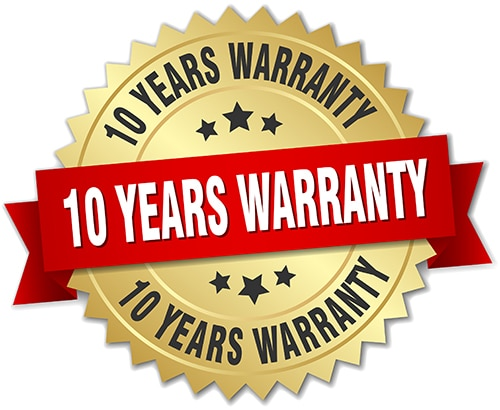 Our warranty policy: 10 Year Warranty